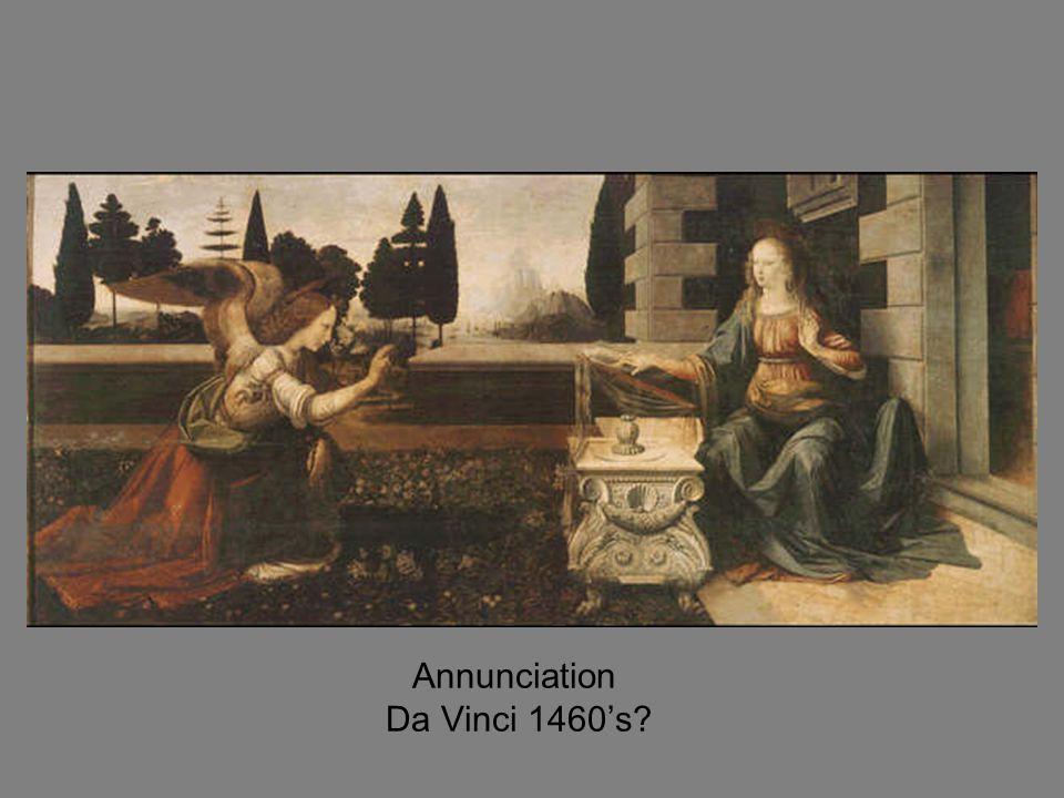 Annunciation Da Vinci 1460's?