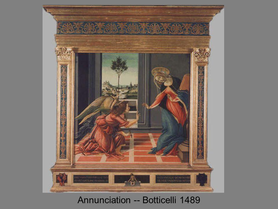 Annunciation -- Botticelli 1489