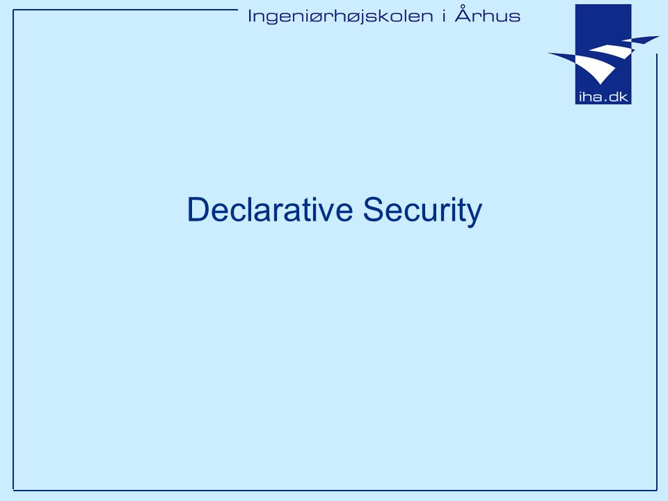 Declarative Security