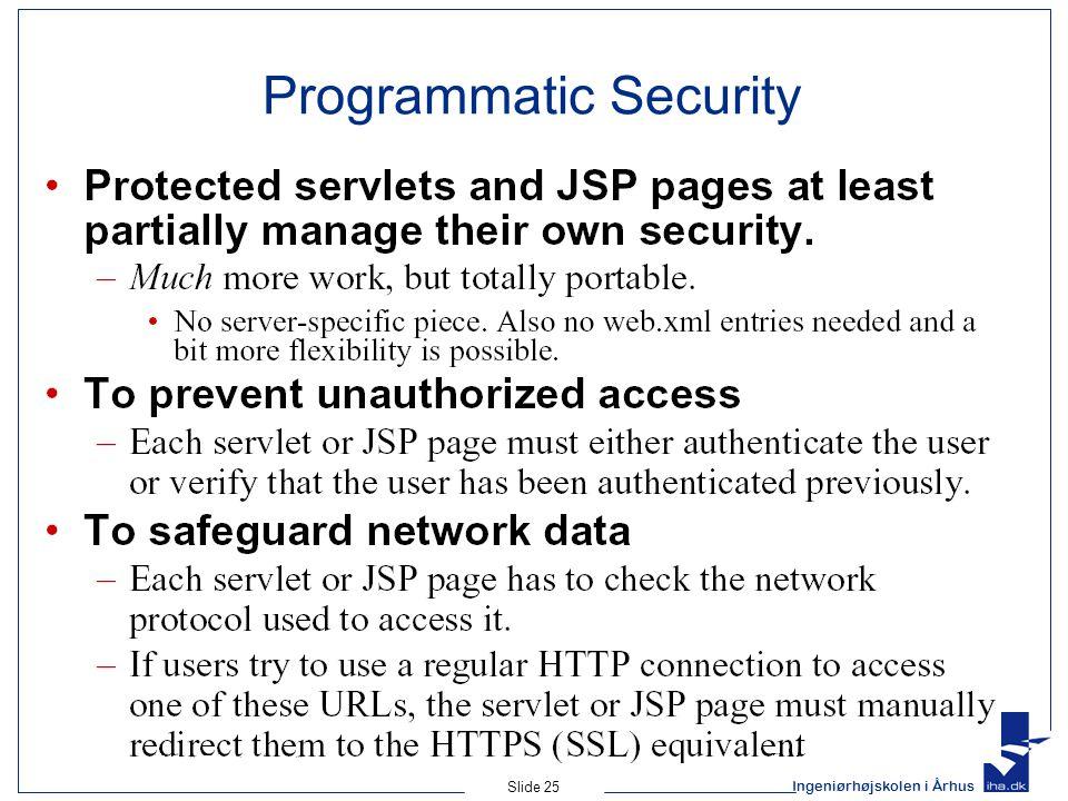 Ingeniørhøjskolen i Århus Slide 25 Programmatic Security