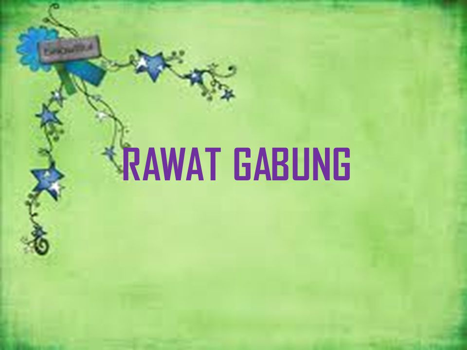 RAWAT GABUNG