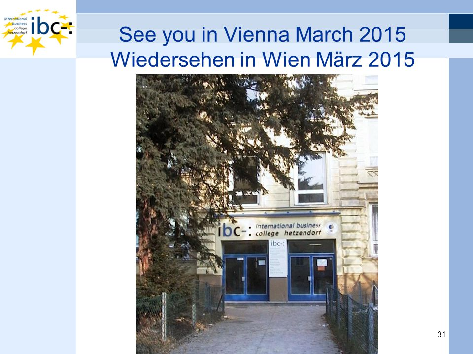 31 See you in Vienna March 2015 Wiedersehen in Wien März 2015