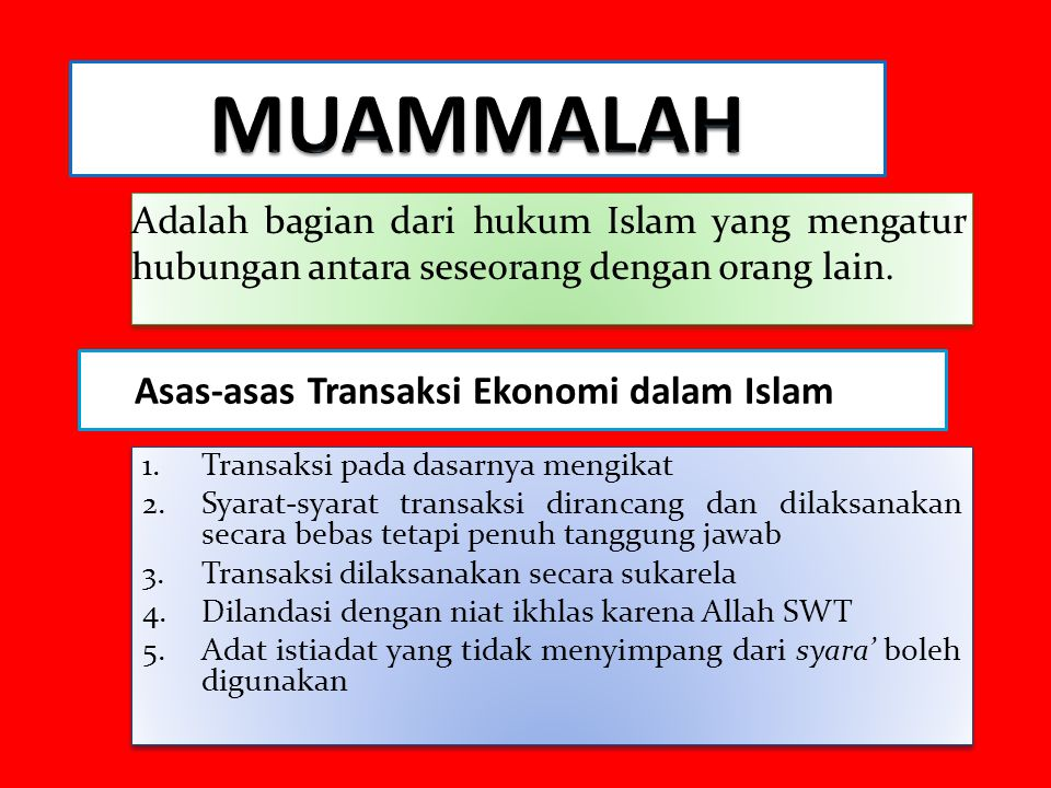 Adalah bagian dari hukum Islam yang mengatur hubungan antara seseorang dengan orang lain.