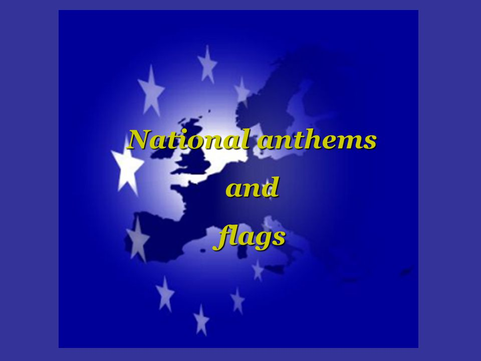 National anthems andflags