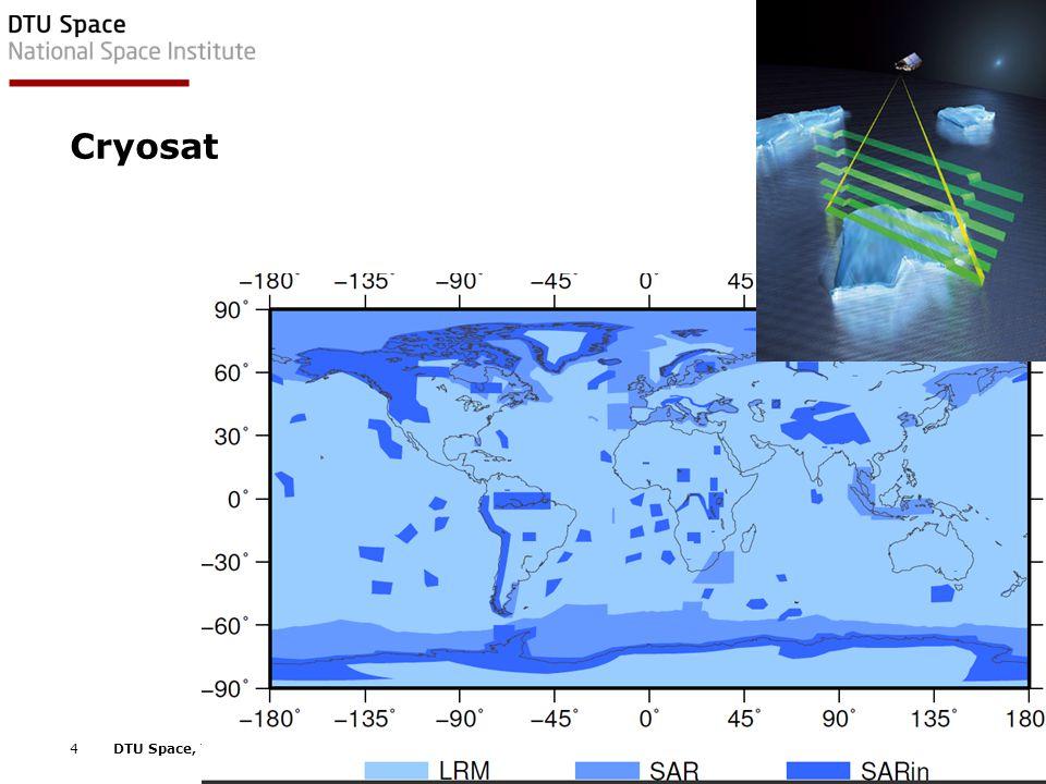 EGU Vienna, April 2012 5DTU Space, Technical University of Denmark Cryosat SAR+LRM L2 in the Arctic