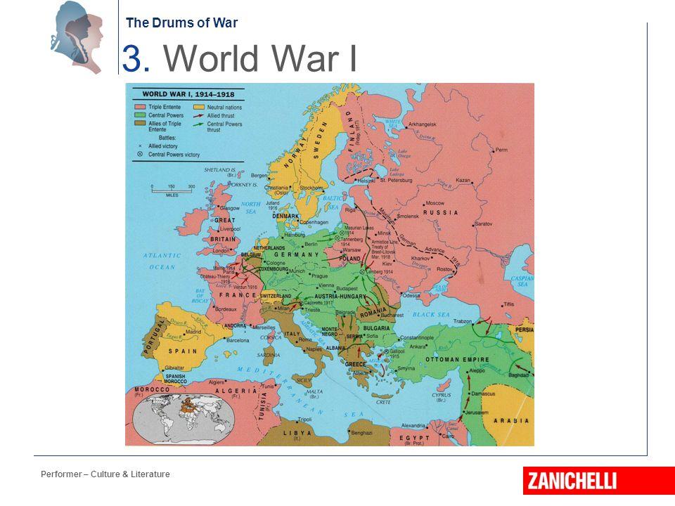 The Drums of War 3. World War I Performer – Culture & Literature