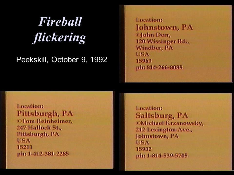 Fireball flickering Peekskill, October 9, 1992
