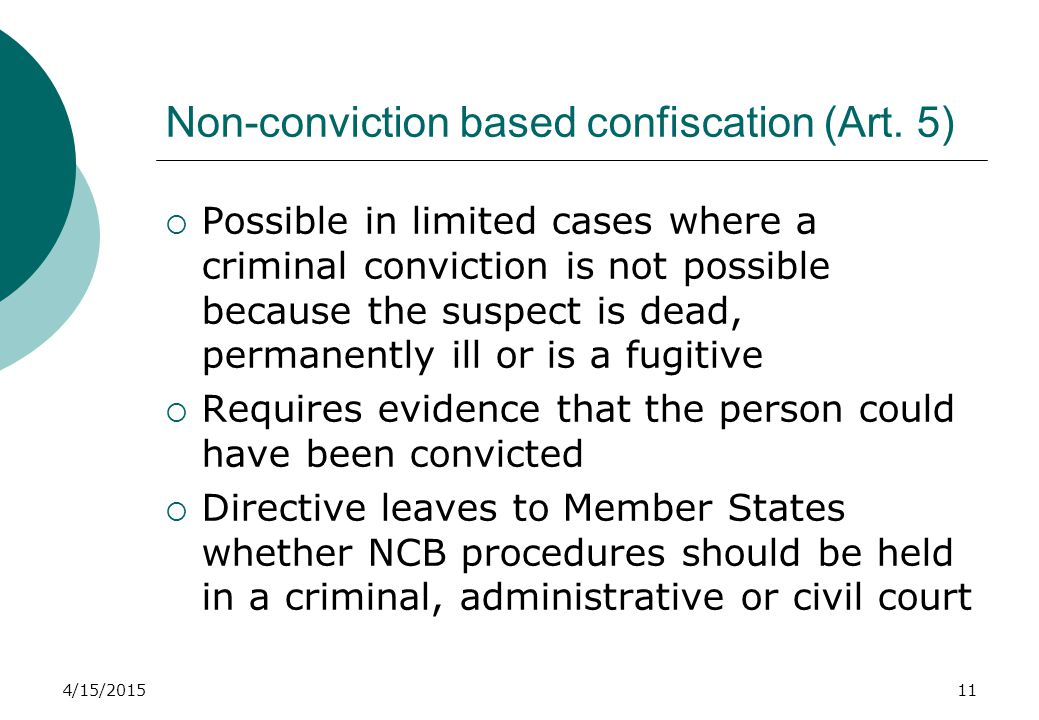 4/15/201511 Non-conviction based confiscation (Art.