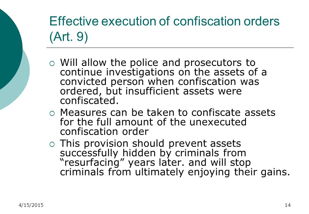 4/15/201514 Effective execution of confiscation orders (Art.