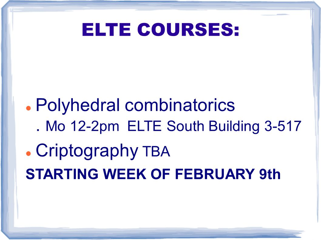 ELTE COURSES: Polyhedral combinatorics.