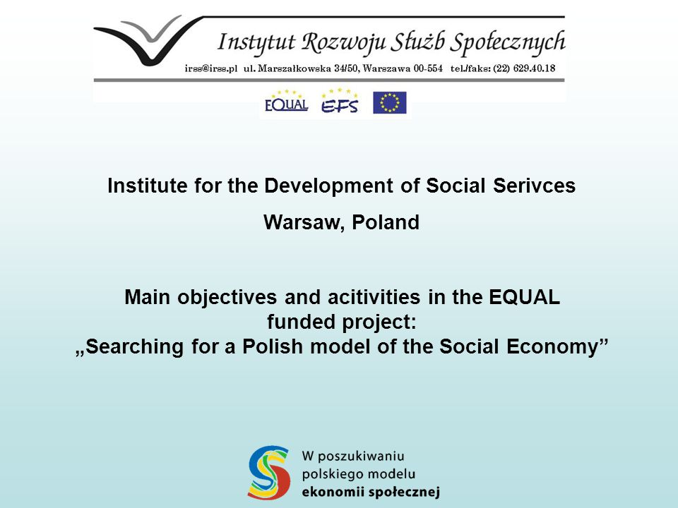 The Institute for the Development of Social Services Created in 1998 by Dr.