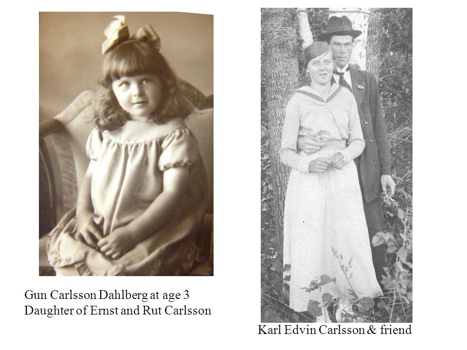 Gun Carlsson Dahlberg at age 3 Daughter of Ernst and Rut Carlsson Karl Edvin Carlsson & friend