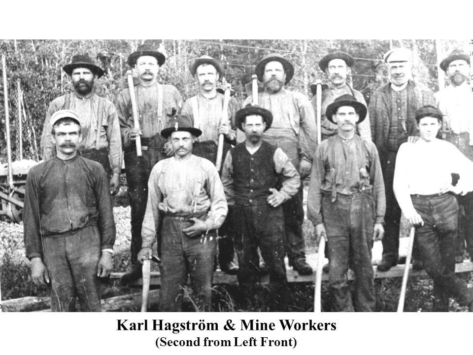 Karl Hagström & Mine Workers (Second from Left Front)