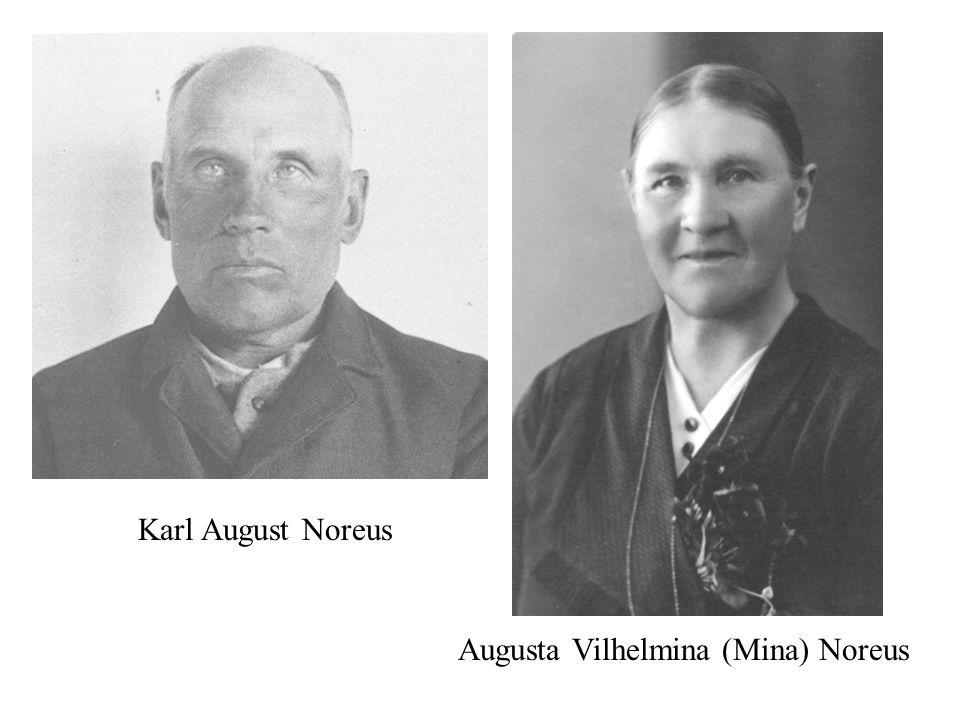 Augusta Vilhelmina (Mina) Noreus Karl August Noreus