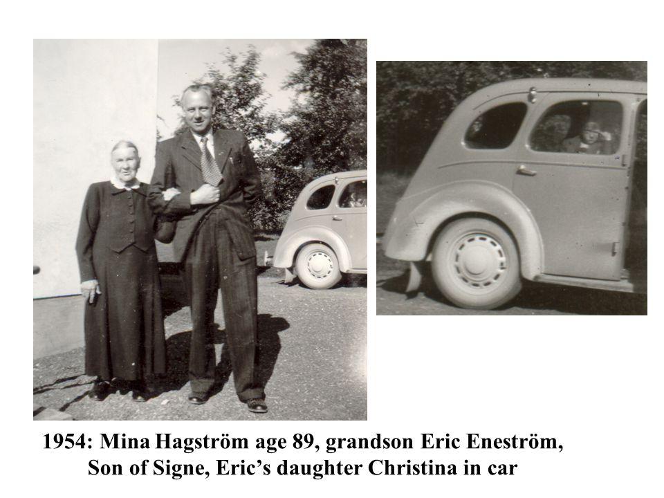 1954: Mina Hagström age 89, grandson Eric Eneström, Son of Signe, Eric's daughter Christina in car