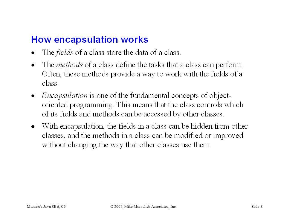 Murach's Java SE 6, C6© 2007, Mike Murach & Associates, Inc.Slide 8