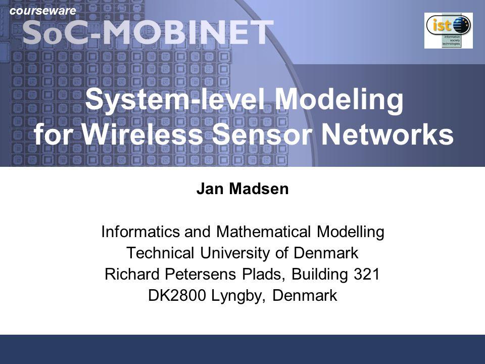 SoC-MOBINET coursewareJan Madsen2 Sensor networks.