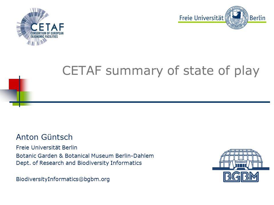 12 Current ISTC topics (3) Güntsch: CETAF summaryEU BON Informatics Workshop 2015, Joensuu