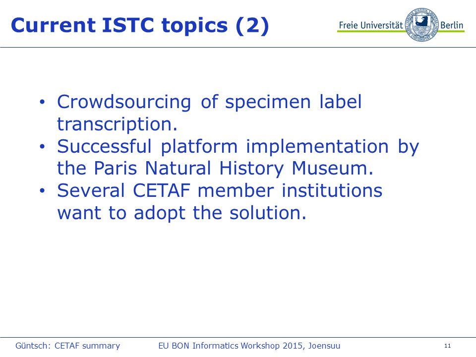 11 Current ISTC topics (2) Crowdsourcing of specimen label transcription.