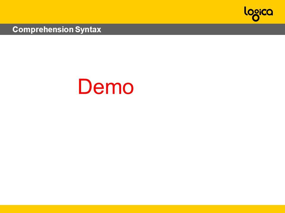 Comprehension Syntax Demo