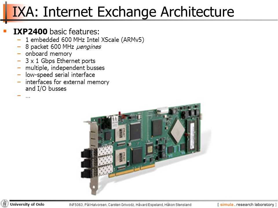 INF5063, Pål Halvorsen, Carsten Griwodz, Håvard Espeland, Håkon Stensland University of Oslo Asymmetric Multi-Core Processors  Asymmetric multi-processors consume power and provide increased computational power only on demand  This is now done in all modern CPUs.