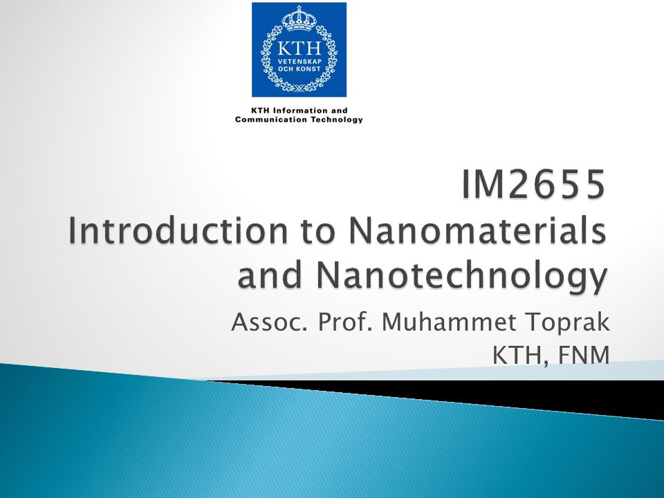 Assoc. Prof. Muhammet Toprak KTH, FNM