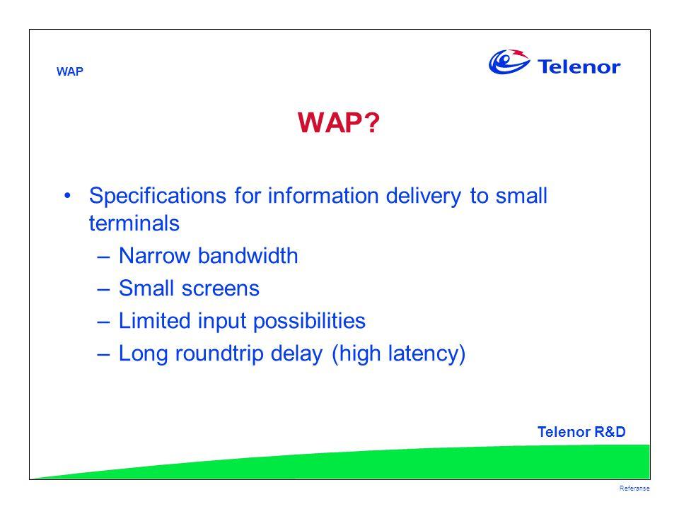 WAP Telenor R&D Referanse WAP.