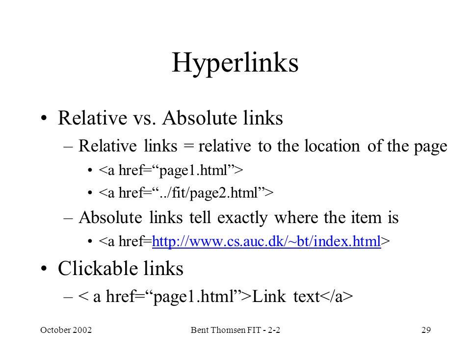 October 2002Bent Thomsen FIT - 2-229 Hyperlinks Relative vs.