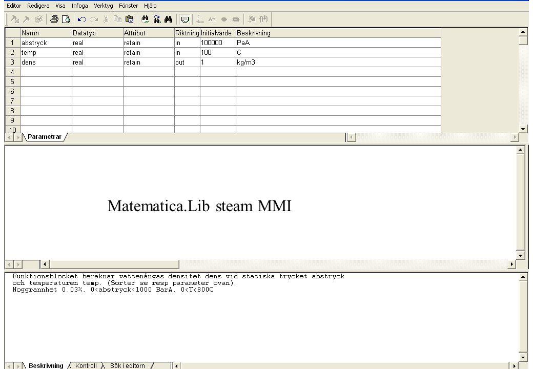 copyright (c) 2011 Stefan Rudbäck, Matematica,+46 708387910, mail@matematica.se, matematica.se sid 25 Matematica.Lib steam MMI