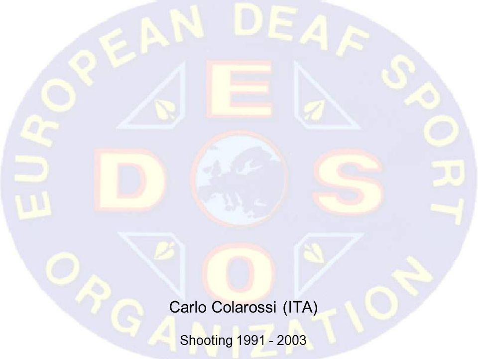 Carlo Colarossi (ITA) Shooting 1991 - 2003