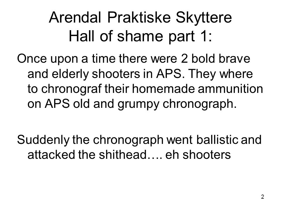3 Hall of shame part 1 In the sudden fury of aggression the chairman of APS didnt quite see whats going on: