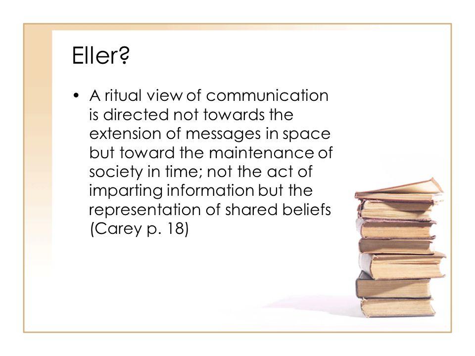 Er de en form for kommunikation som ritual.