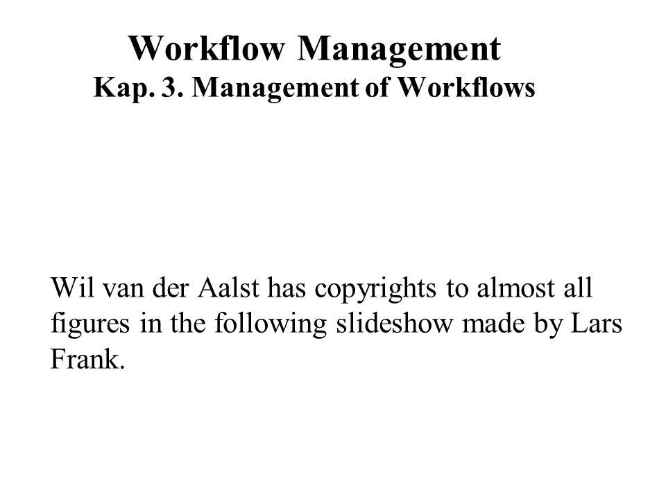 Workflow Management Kap. 3.