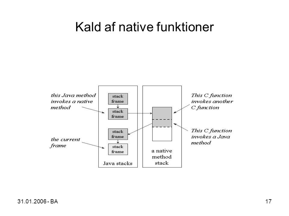 31.01.2006 - BA17 Kald af native funktioner