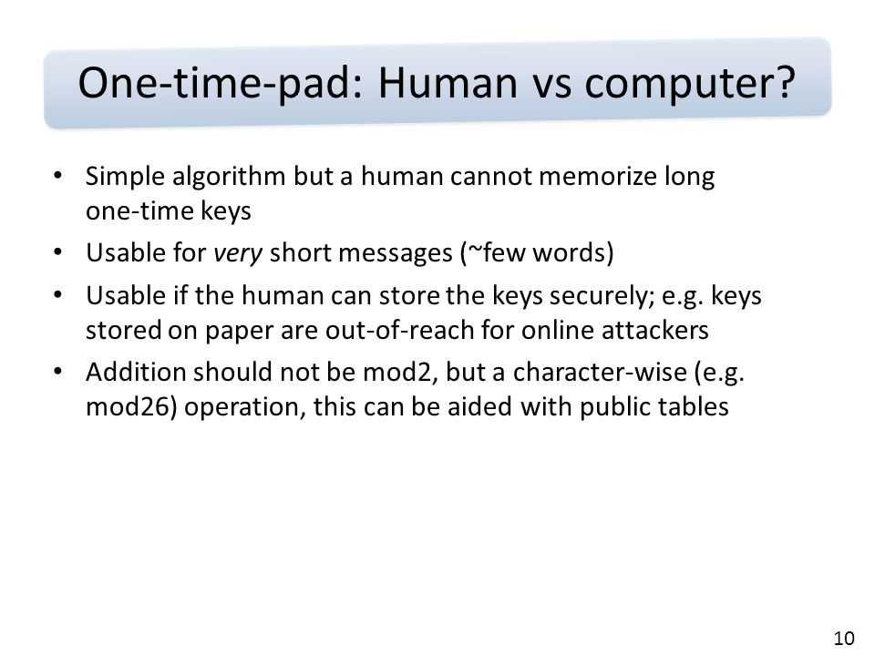 10 One-time-pad: Human vs computer.