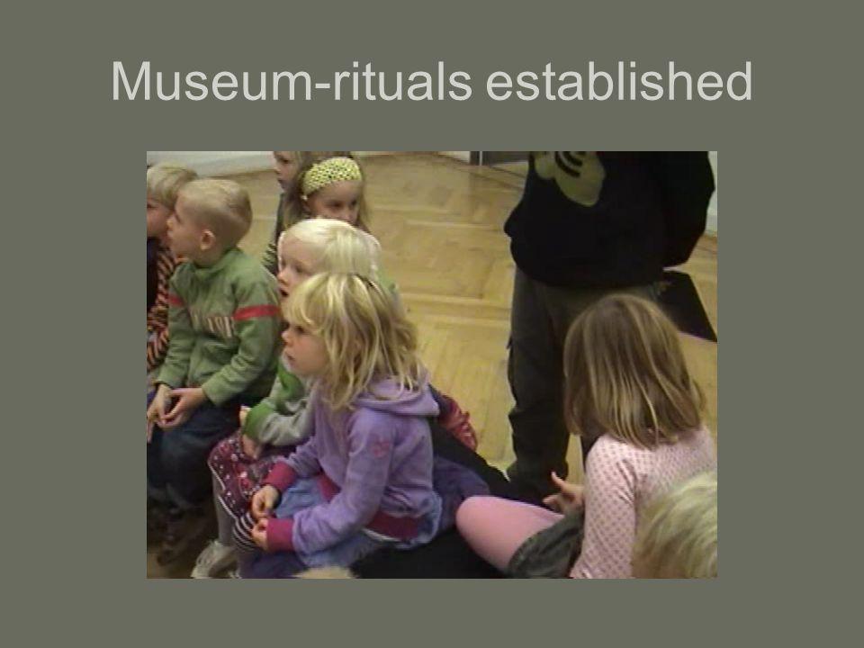 Museum-rituals established