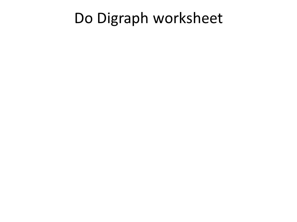 Do Digraph worksheet