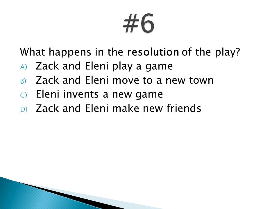 What happens in the resolution of the play.