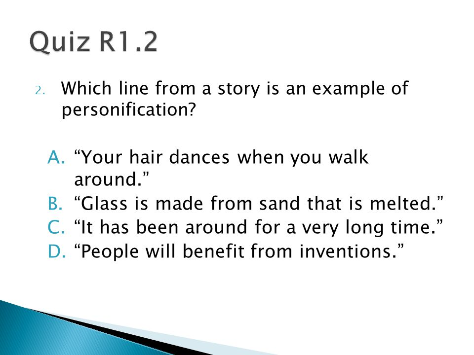 2.Which line from a story is an example of personification.