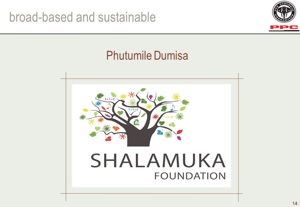 broad-based and sustainable 14 Phutumile Dumisa