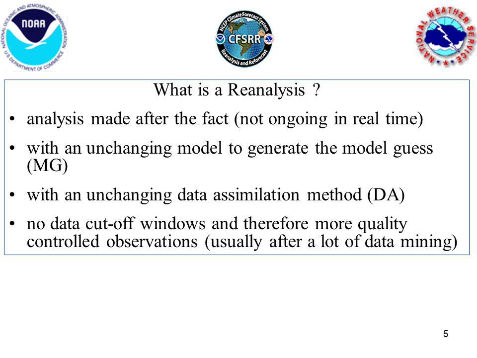 What is a Reanalysis .