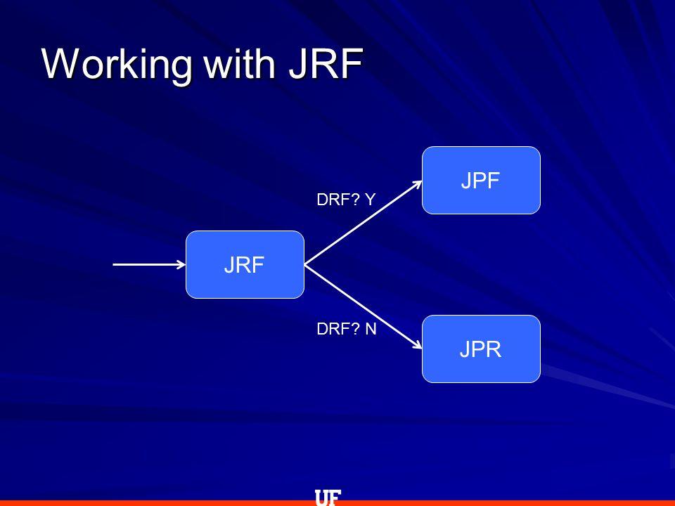 JRF JPF JPR DRF? Y DRF? N
