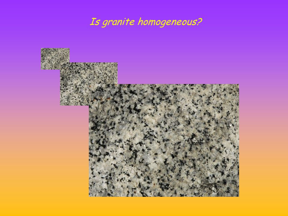 Is granite homogeneous?