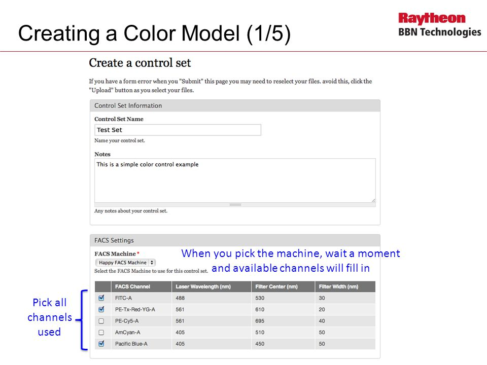 Creating a Color Model (1/5) Pick all channels used When you pick the machine, wait a moment and available channels will fill in