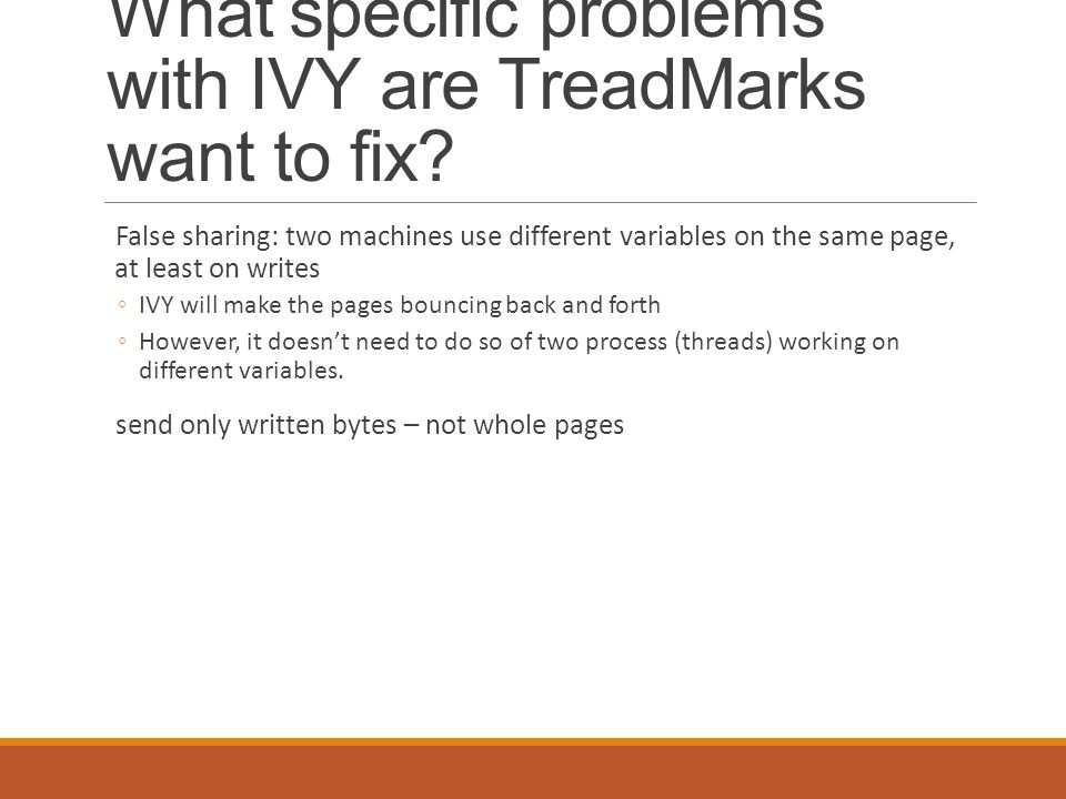 What specific problems with IVY are TreadMarks want to fix.