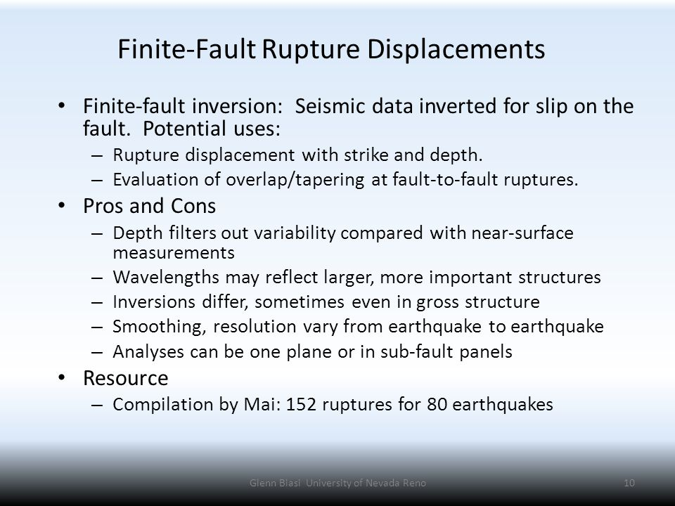 Finite-Fault Rupture Displacements Finite-fault inversion: Seismic data inverted for slip on the fault.