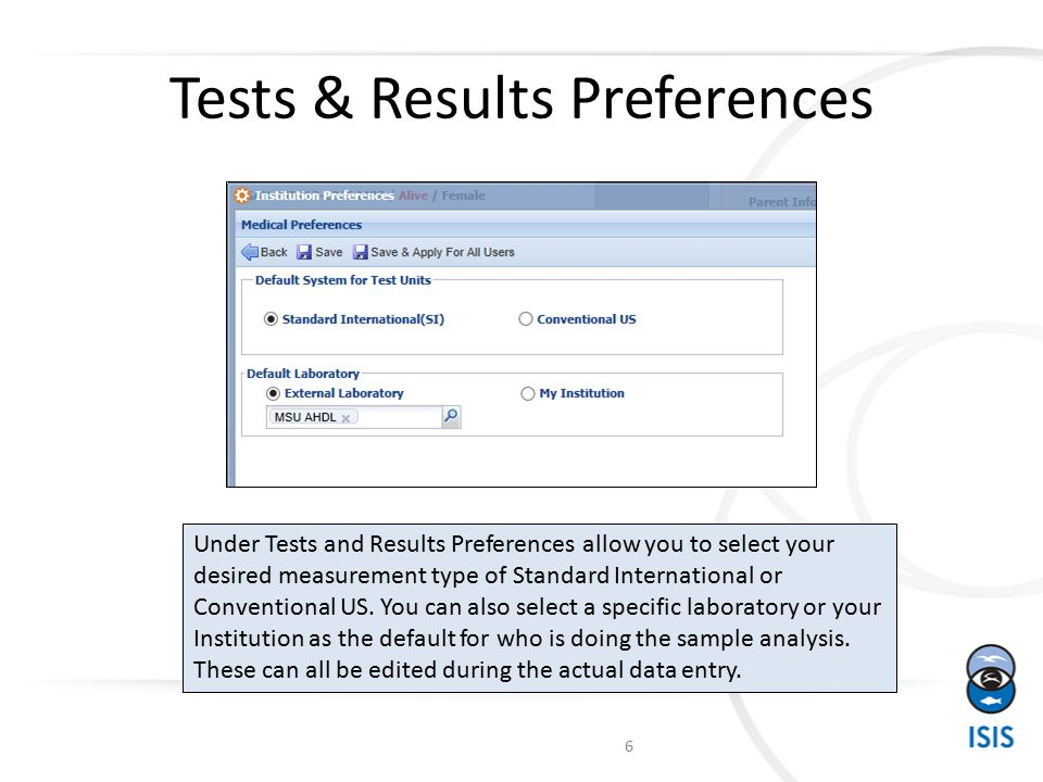 Tests & Results Preferences 6 Under Tests and Results Preferences allow you to select your desired measurement type of Standard International or Conventional US.