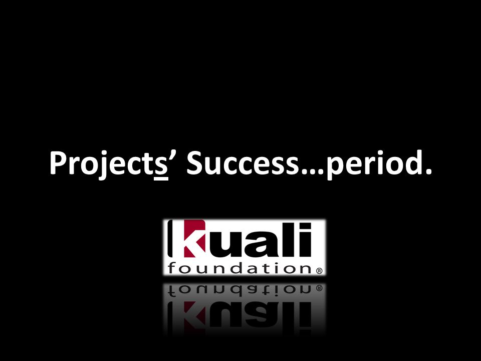 Projects' Success…period.
