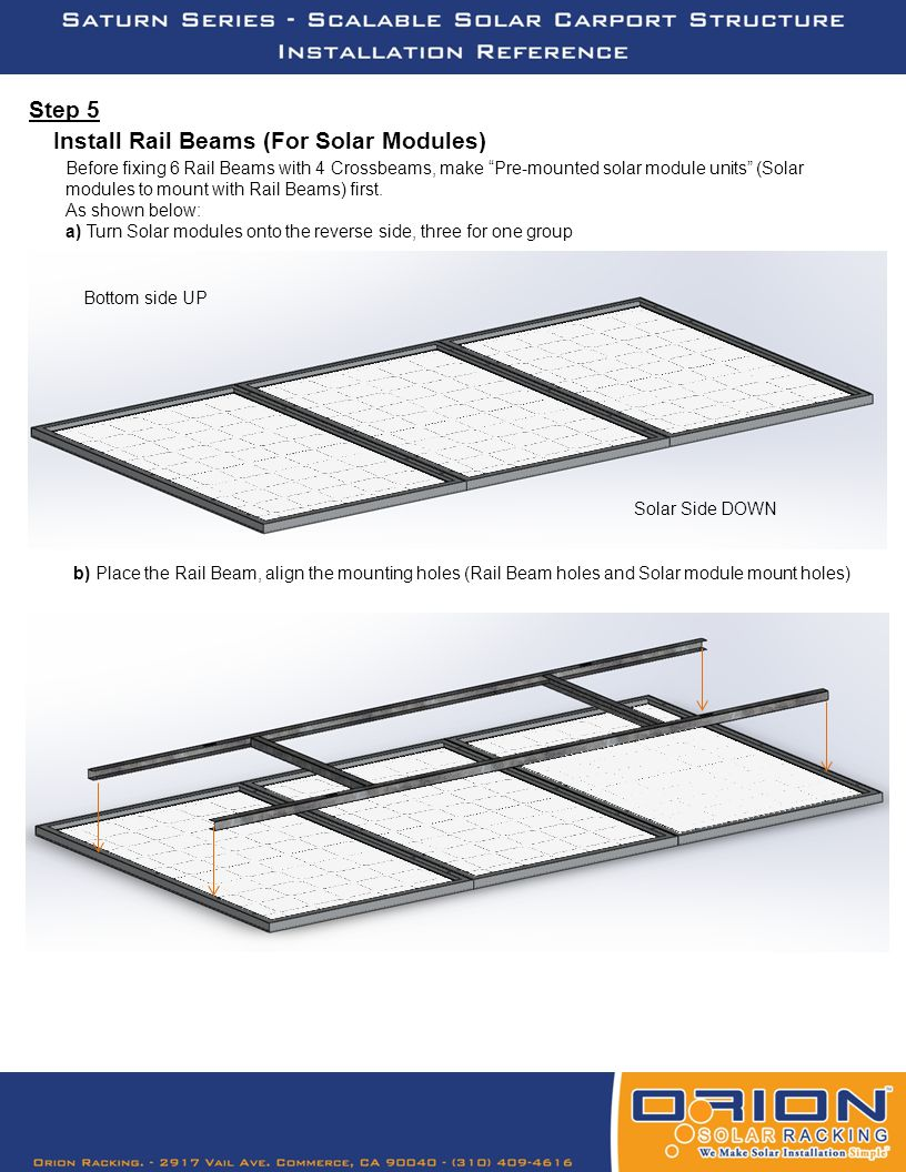"""Step 5 Before fixing 6 Rail Beams with 4 Crossbeams, make """"Pre-mounted solar module units"""" (Solar modules to mount with Rail Beams) first. As shown be"""