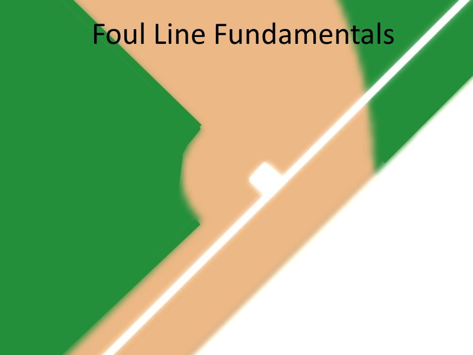 Foul Line Fundamentals